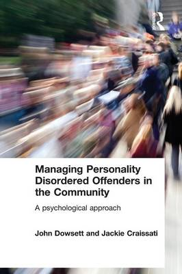 Managing Personality Disordered Offenders in the Community book