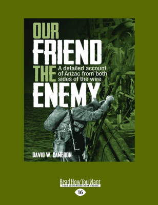 Our Friend the Enemy by David W. Cameron