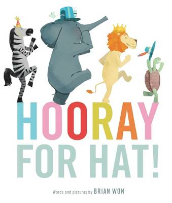 HOORAY FOR HAT! HB by Brian Won