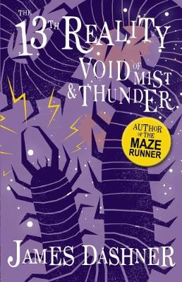 The 13th Reality #4: Void of Mist and Thunder by James Dashner