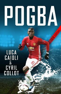 Pogba by Luca Caioli