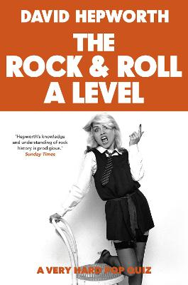 Rock & Roll A Level: The only quiz book you need book