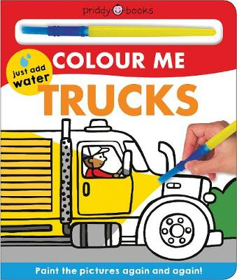 Colour Me Trucks by Roger Priddy