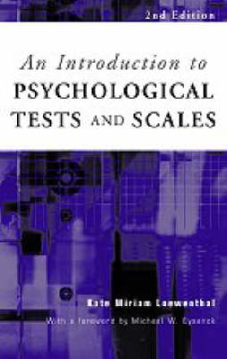 Introduction to Psychological Tests and Scales by Kate Loewenthal