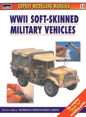 Soft Skinned Military Vehicles 11 book