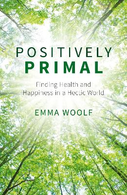 Positively Primal by Emma Woolf