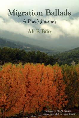Migration Ballads by Ali F Bilir