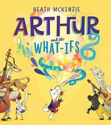 Arthur and the What-Ifs book