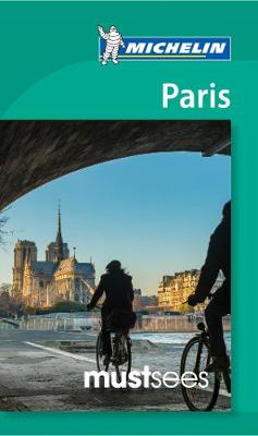 Must Sees Paris by Michelin