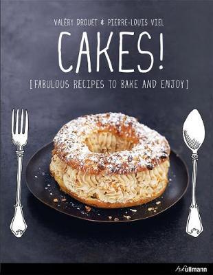 Cakes! by Valery Drouet