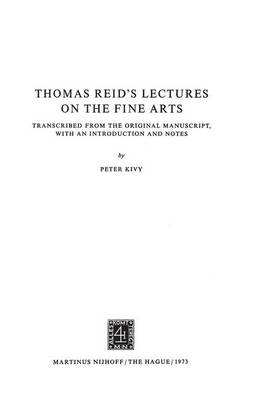 Thomas Reid's Lectures on the Fine Arts by Peter Kivy