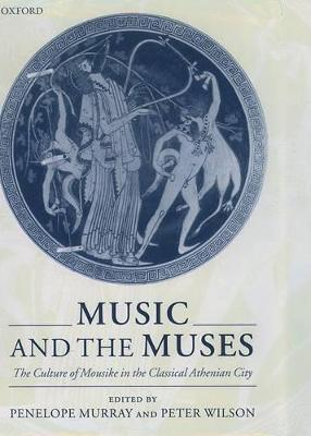 Music and the Muses by Penelope Murray