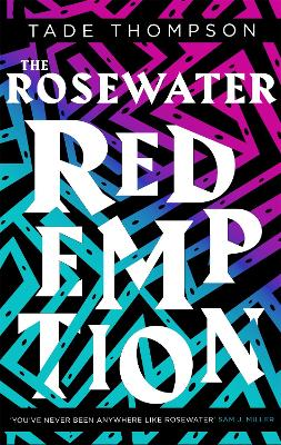The Rosewater Redemption: Book 3 of the Wormwood Trilogy book