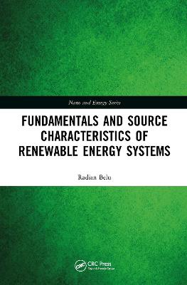 Fundamentals and Source Characteristics of Renewable Energy Systems book