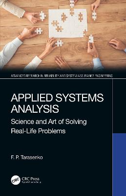 Applied Systems Analysis: Science and Art of Solving Real-Life Problems book