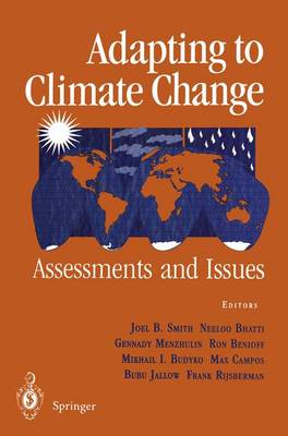 Adapting to Climate Change by Joel B. Smith