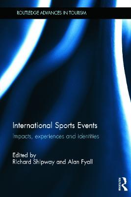 International Sports Events by Richard Shipway