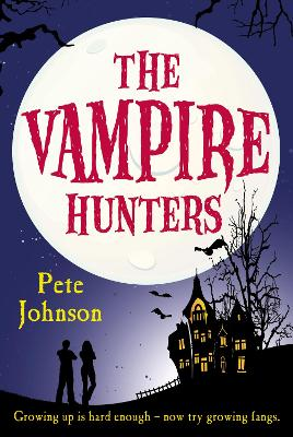The Vampire Hunters by Pete Johnson