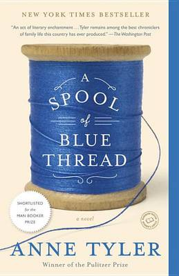 A Spool of Blue Thread by Anne Tyler