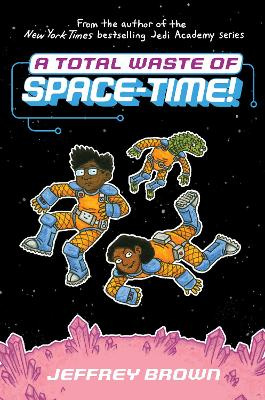 A Total Waste of Space-Time! book