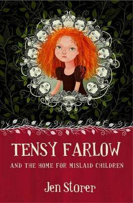 Tensy Farlow And The Home For Mislaid Children book