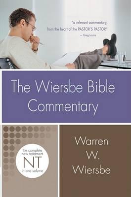 Wiersbe Bible Commentary New Testament by Warren Wiersbe