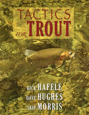 Tactics for Trout by Rick Hafele