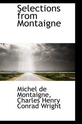 Selections from Montaigne by Michel Montaigne