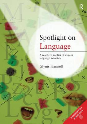 Spotlight on Language by Glynis Hannell