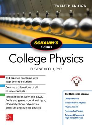 Schaum's Outline of College Physics, Twelfth Edition by Eugene Hecht