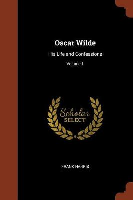 Oscar Wilde by Frank Harris