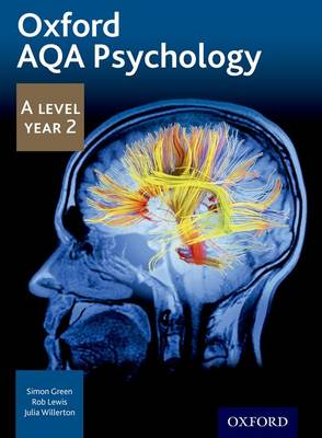 Oxford AQA Psychology A Level: Year 2 by Simon Green