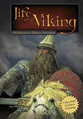 Life as a Viking by ,Allison Lassieur