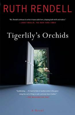 Tigerlily's Orchids by Ruth Rendell