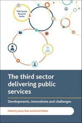 The third sector delivering public services by James Rees