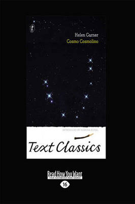 Cosmo Cosmolino: Text Classics by Helen Garner