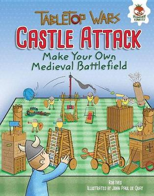 Castle Attack by Rob Ives