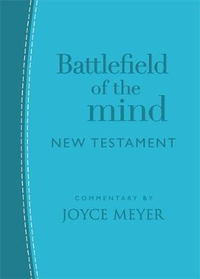 Battlefield of the Mind New Testament (Arcadia Blue Leather) by Joyce Meyer