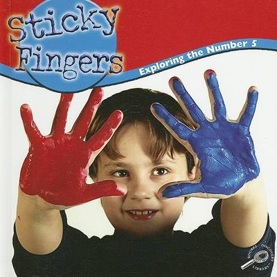 Sticky Fingers: Exploring the Number 5 by Nancy Harris