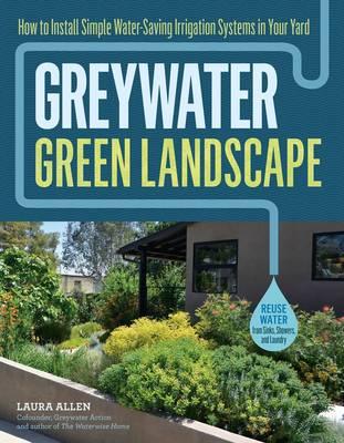 Greywater, Green Landscape by Laura Allen