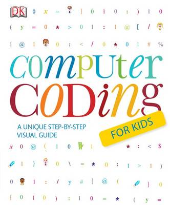 Computer Coding For Kids by Kindersley Dorling