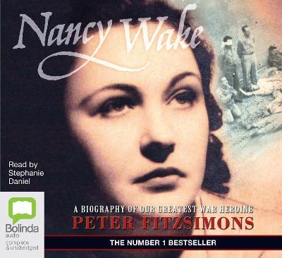 Nancy Wake by Peter FitzSimons