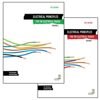 Electrical Principles for the Electrical Trades Volumes 1 and 2 by Jim Jenneson