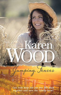 Jumping Fences by Karen Wood
