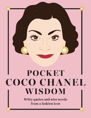 Pocket Coco Chanel Wisdom by Hardie Grant Books
