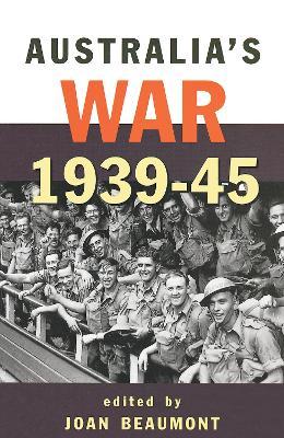 Australia'S War 1939-45 by Joan Beaumont