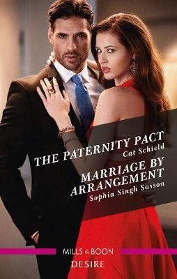 The Paternity Pact/Marriage by Arrangement by Cat Schield