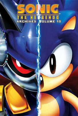 Sonic The Hedgehog Archives 10 by Sonic Scribes
