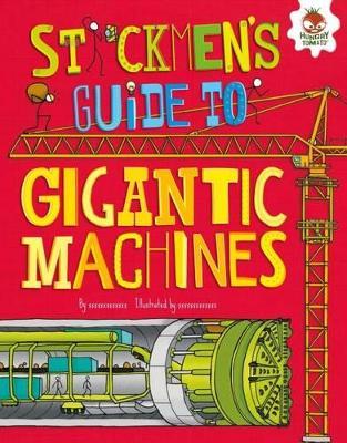 Stickmen's Guide to Gigantic Machine book