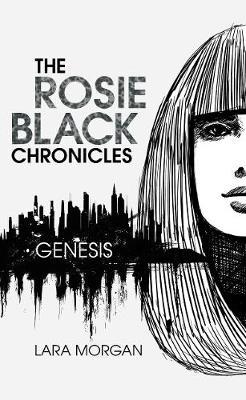 Rosie Black Chronicles Bk 1: Genesis book